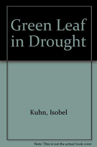 9789971838164: Green Leaf in Drought