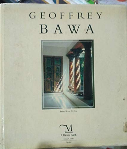 Geoffrey Bawa (Architects in the Third World): Taylor