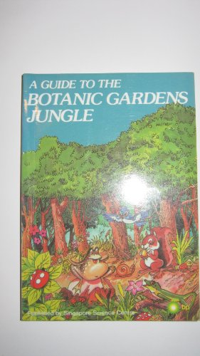 9789971880101: A Guide to the Botanic Gardens Jungle