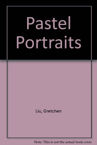 Pastel Portraits: Singapore's Architectural Heritage: Text by Gretchen