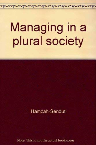 9789971899738: Managing in a plural society