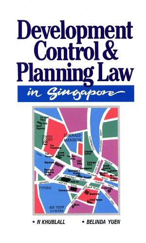 Development Control & Planning Law in Singapore: N. Khublall, Belinda Yuen