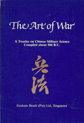 9789971947279: The Art of War: Treatise on Chinese Military Science Compiled About 500 B.C