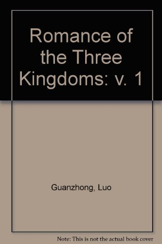 9789971947941: Romance of the Three Kingdoms: v. 1