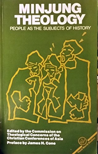 Stock image for Minjung Theology: People as the Subjects of History for sale by Dark Star Books