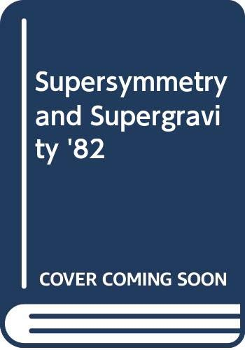 9789971950675: Supersymmetry and Supergravity '82