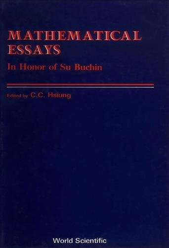 Mathematical Essays. In Honor of Su Buchin.: Hsiung, C. C.