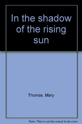 9789971954147: In the shadow of the rising sun