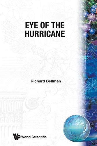 Eye of the Hurricane: An Autobiography: Bellman, Richard Ernest