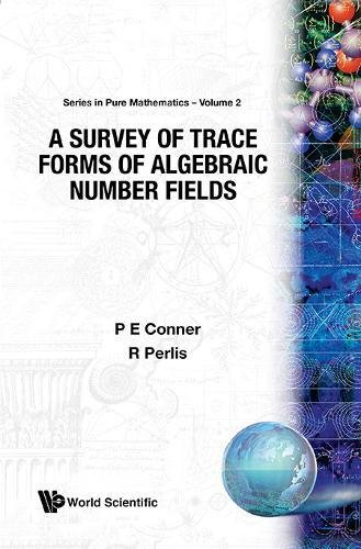 Survey Of Trace Forms Of Algebraic Number: Conner, P E