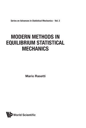 9789971966294: Modern Methods In Equilibrium Statistical Mechanics (Series in Pure Mathematics)