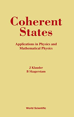 9789971966522: COHERENT STATES: APPLICATIONS IN PHYSICS AND MATHEMATICAL PHYSICS