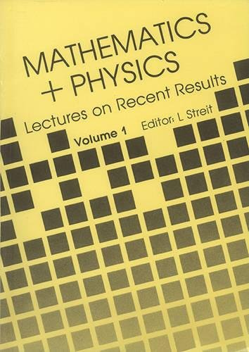 9789971966638: Mathematics + Physics: Lectures on Recent Results (Volume 1)