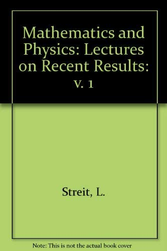 9789971966645: Mathematics + Physics: Lectures on Recent Results (Volume 1)
