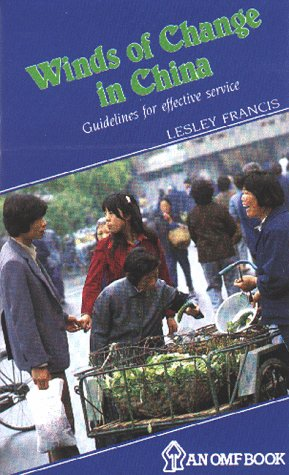 9789971972301: Winds of Change in China: Guidelines for Effective Service