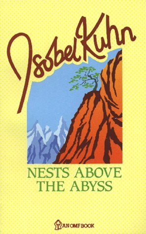 Nests Above the Abyss:: Kuhn, Isobel