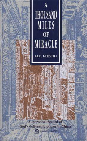 A Thousand Miles of Miracle: Archibald E. Glover