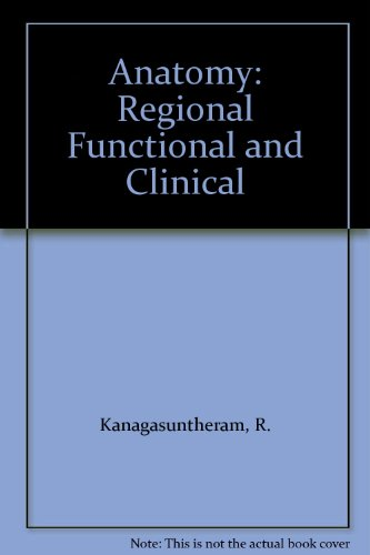 9789971973926: Anatomy: Regional Functional and Clinical