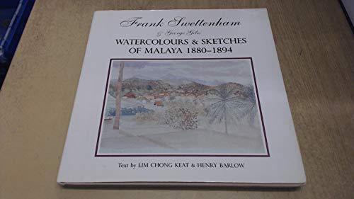Watercolours & sketches of Malaya, 1880-1894: Swettenham, Frank Athelstane