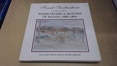 Frank Swettenham and George Giles Watercolours and: Lim Chong Keat