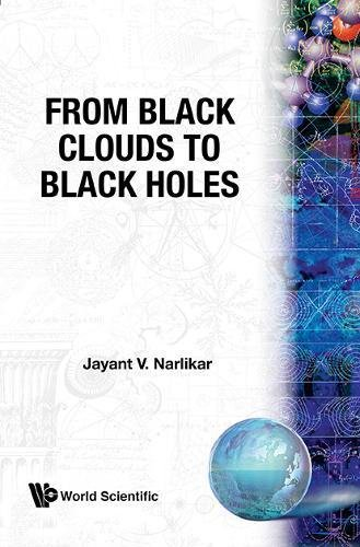 9789971978150: From Black Clouds To Black Holes