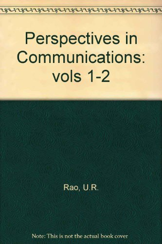Perspectives in Communications, Volumes 1 and 2: Rao, U.R., Editor, Et Al