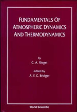 9789971978877: Fundamentals of Atmospheric Dynamics and Thermodynamics