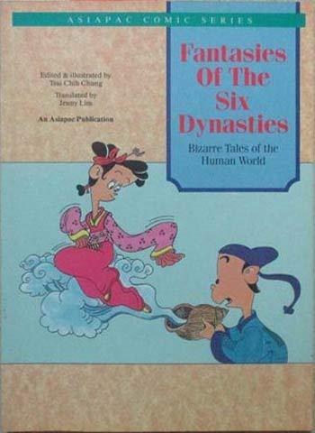 Fantasies of the Six Dynasties: Bizarre Tales: Chung, Chih Tsai