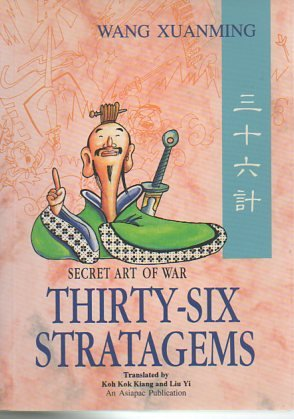 36 Stratagems: Secret Art of War: Wang Xuanming