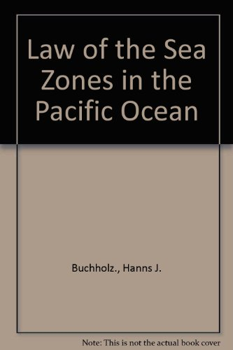 9789971988739: Law of the Sea Zones in the Pacific Ocean