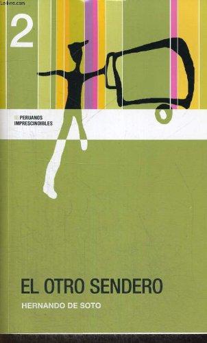 9789972205828: El Otro Sendero By Hernando De Soto (Paperback)