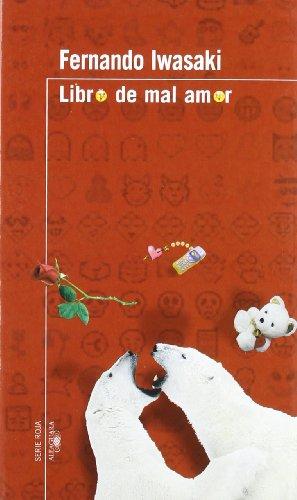 9789972232251: Libro de Mal Amor (Serie Roja Alfaguara) (Spanish Edition)