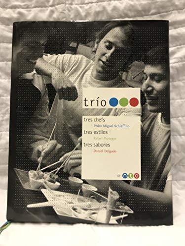9789972278105: Trio: Tres Chefs, Tres Estilos, Tres Sabores