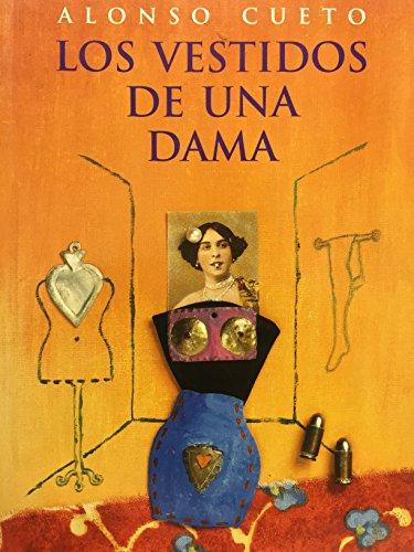 9789972400803: Los vestidos de una dama (Spanish Edition)