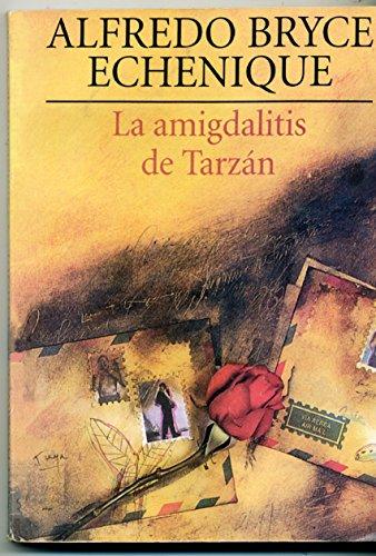 9789972400971: La Amigdalitis de Tarzan (Spanish Edition)