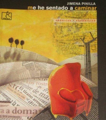 Me He Sentado a Caminar: Pinilla, Jimena