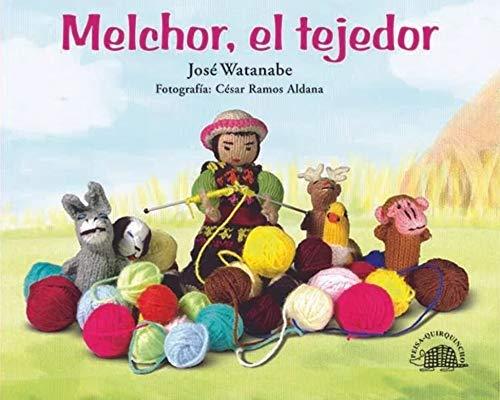 9789972403859: Melchor, el tejedor (Spanish Edition)