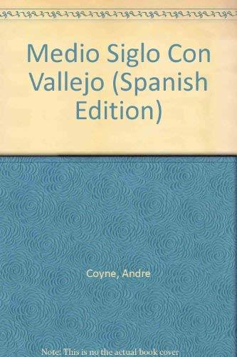 Medio siglo con Vallejo.: Coyne, André