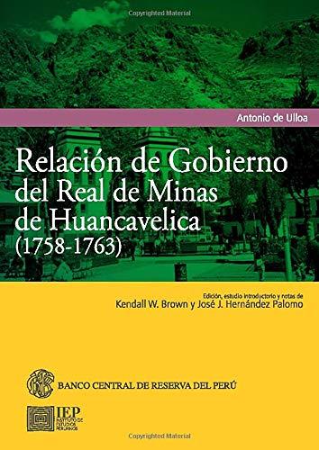 Relación de gobierno del real minas de: De Ulloa, Antonio