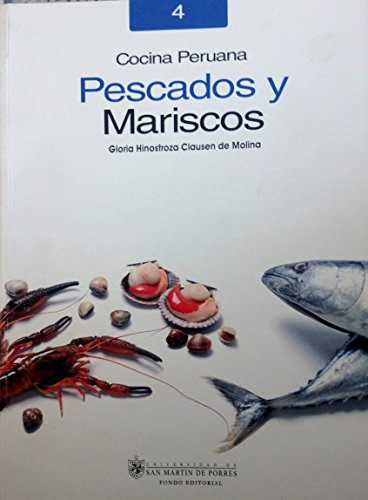 9789972541094: Cocina peruana pescados y mariscos/ Peruvian Fish and Seafood Recipes (Recetario De Cocina Peruana/ Peruvian Recipe Book) (Spanish Edition)