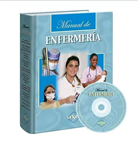 Manual de enfermeria/ Nursing Manual (Spanish Edition) (9789972625602) by Lexus
