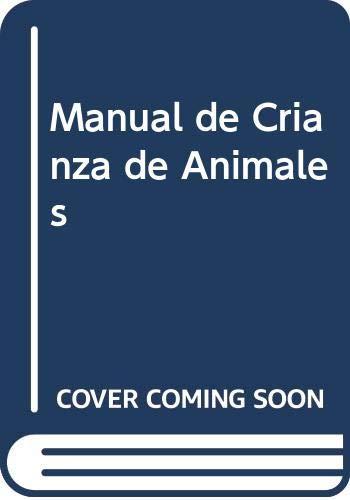 9789972625749: Manual de Crianza de Animales (Spanish Edition)