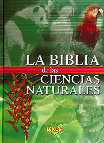 la biblia de las ciencias naturales ed: Vários