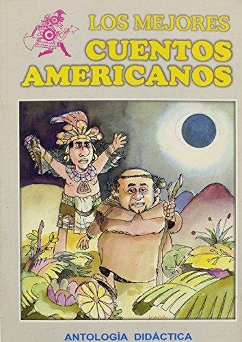 Los Mejores Cuentos Americanos (Spanish Edition): Imbert, Anderson