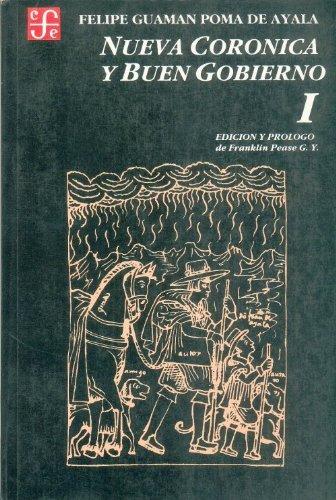9789972663444: Nueva Coronica y buen gobierno, tomo I (Spanish Edition)