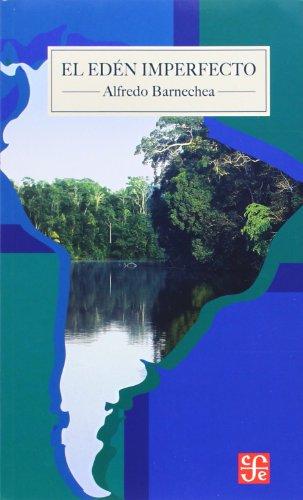 9789972663499: El edén imperfecto. Sudamérica a principios de milenio (Spanish Edition)