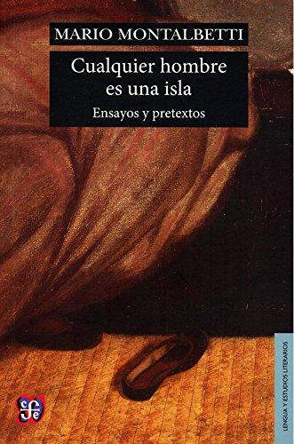 9789972663833: Cualquier hombre es una isla. Ensayos y pretextos (Spanish Edition)