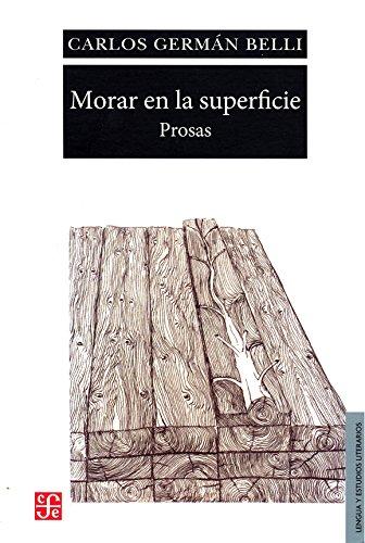9789972663857: Morar En La Superficie Prosas (Lengua Y Estudios Literarios) (Rustico)