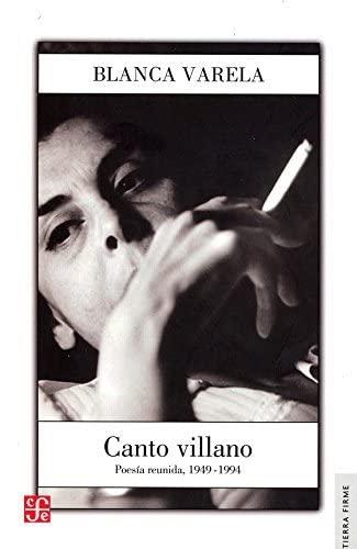 9789972663918: CANTO VILLANO Poesía reunida, 1949-1994