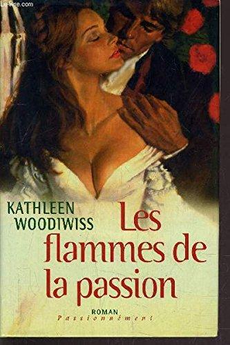 9789972685132: Les flammes de la passion (Passionnément)